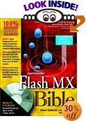 Flash MX  Bible -  by Robert Reinhardt, Snow Dowd