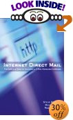 Internet Direct Mail - by Stevan Roberts, Michelle Feit, Robert W. Bly